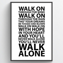 #1 You'll never walk alone - poster