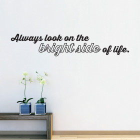 Always Look on the bright side of life väggdekor