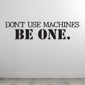 Dont use machines väggdekor