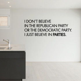 I just believe in parties! väggdekor