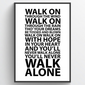 #1 You'll never walk alone - poster väggdekor