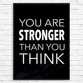 Stronger than you think Poster väggdekor