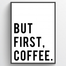 But first coffee - poster