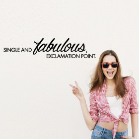 Single and fabulous. Exclamation point. väggdekor