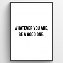 Be a good one - poster